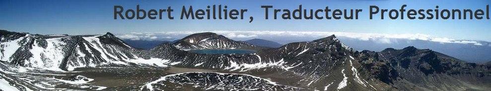 Professeur Robert Meillier, Traducteur Expert Français Anglais